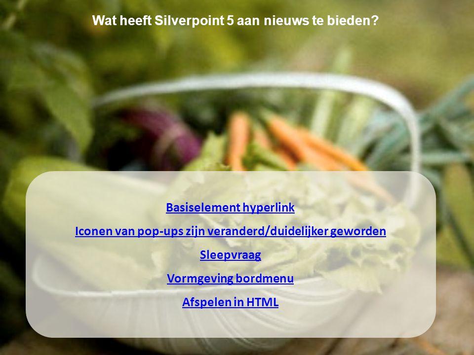 Wat heeft Silverpoint 5 aan nieuws te bieden