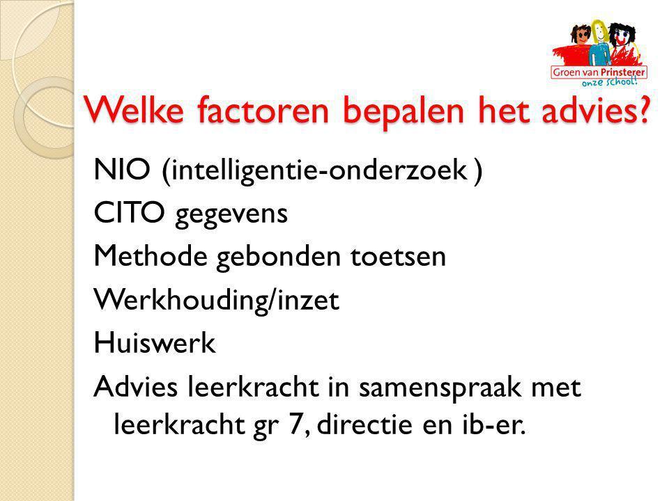Welke factoren bepalen het advies