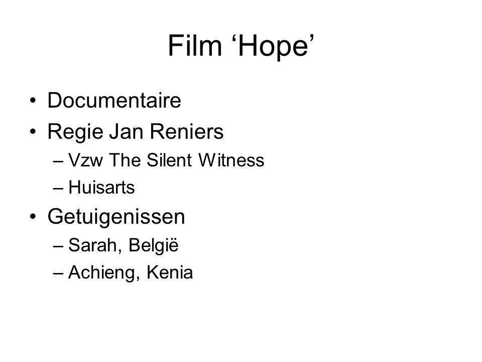 Film 'Hope' Documentaire Regie Jan Reniers Getuigenissen