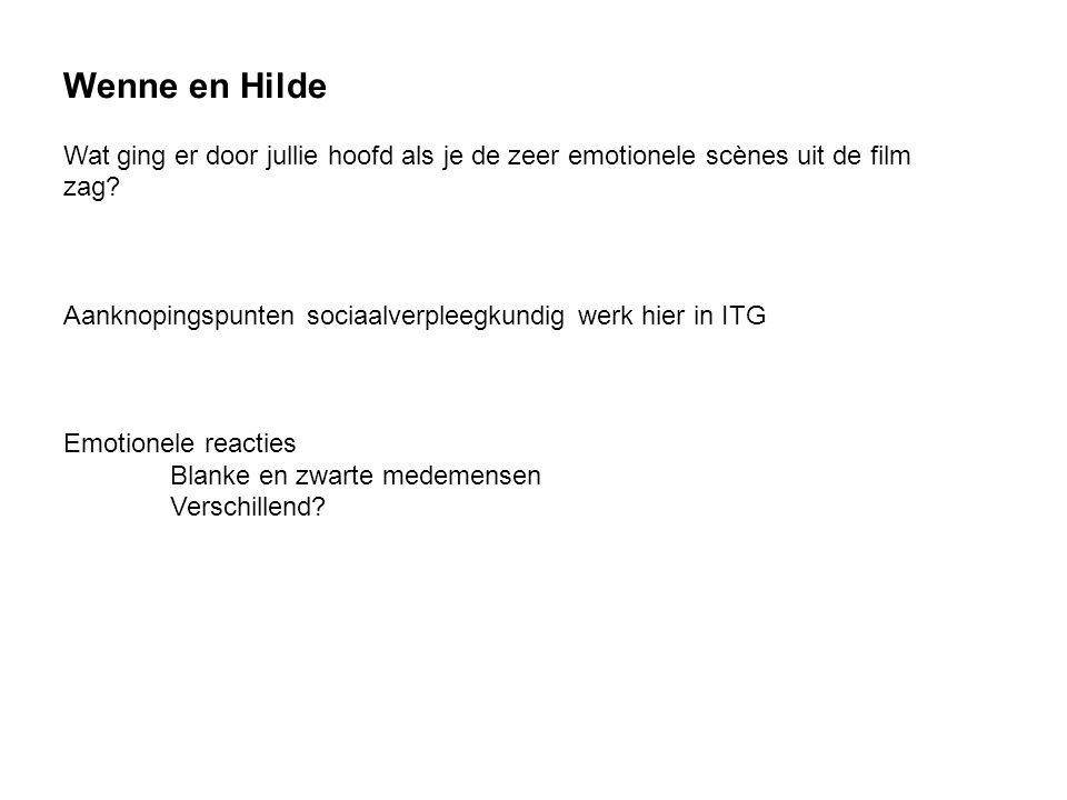 Wenne en Hilde Wat ging er door jullie hoofd als je de zeer emotionele scènes uit de film zag