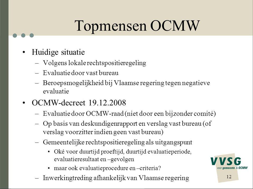 Topmensen OCMW Huidige situatie OCMW-decreet 19.12.2008