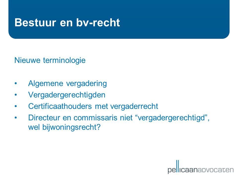 Bestuur en bv-recht Nieuwe terminologie Algemene vergadering