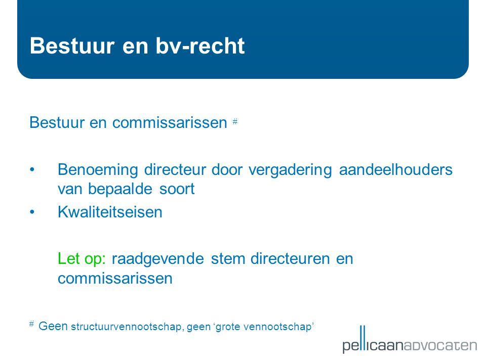 Bestuur en bv-recht Bestuur en commissarissen #