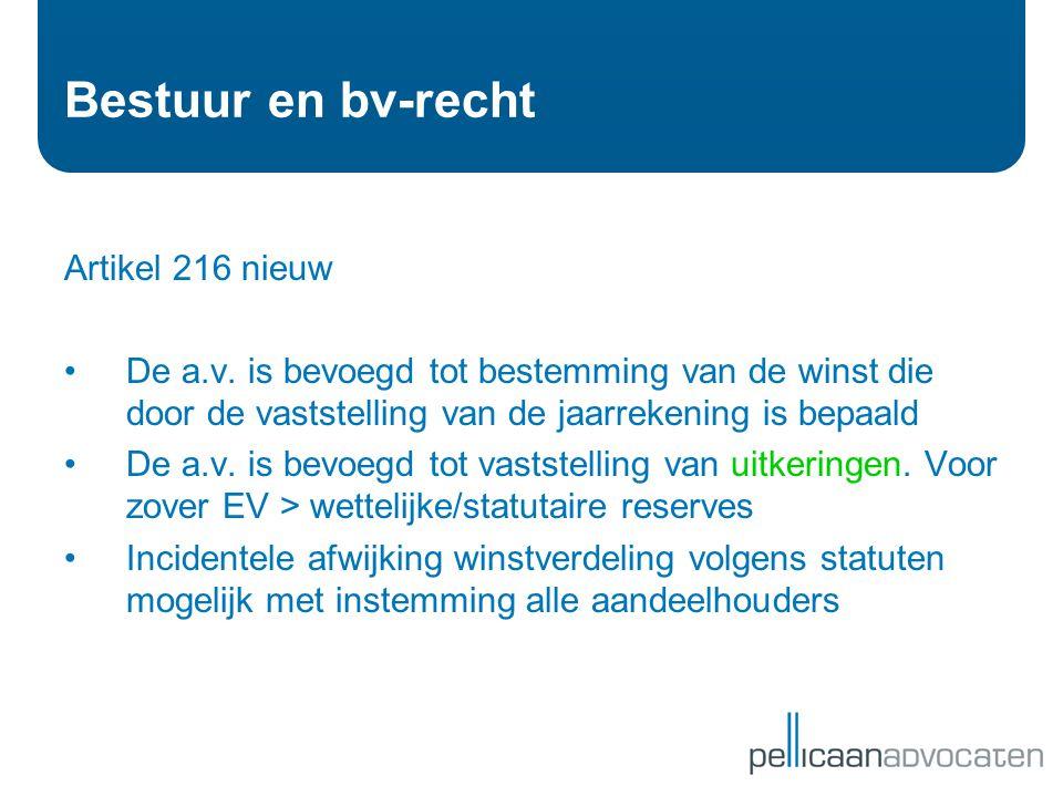Bestuur en bv-recht Artikel 216 nieuw
