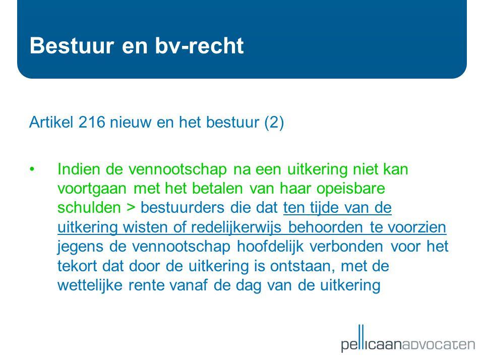 Bestuur en bv-recht Artikel 216 nieuw en het bestuur (2)