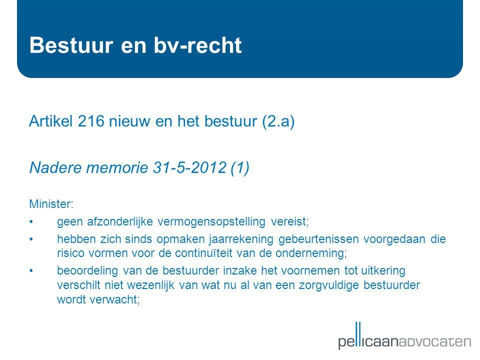 Bestuur en bv-recht Artikel 216 nieuw en het bestuur (2.a)