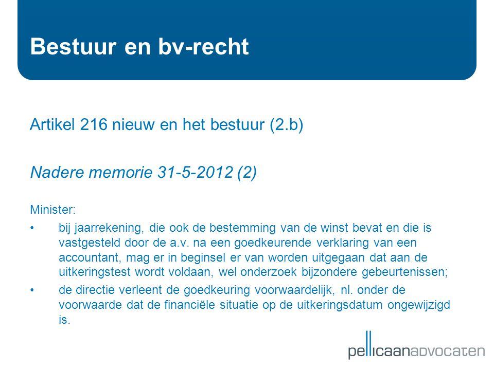 Bestuur en bv-recht Artikel 216 nieuw en het bestuur (2.b)