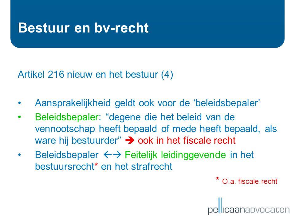 Bestuur en bv-recht Artikel 216 nieuw en het bestuur (4)