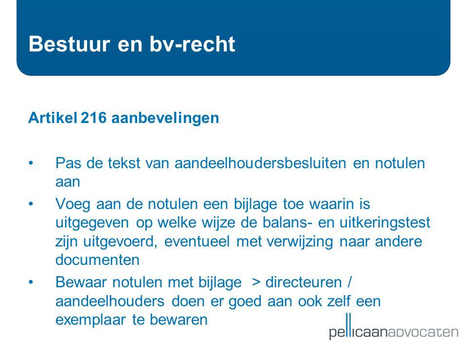Bestuur en bv-recht Artikel 216 aanbevelingen