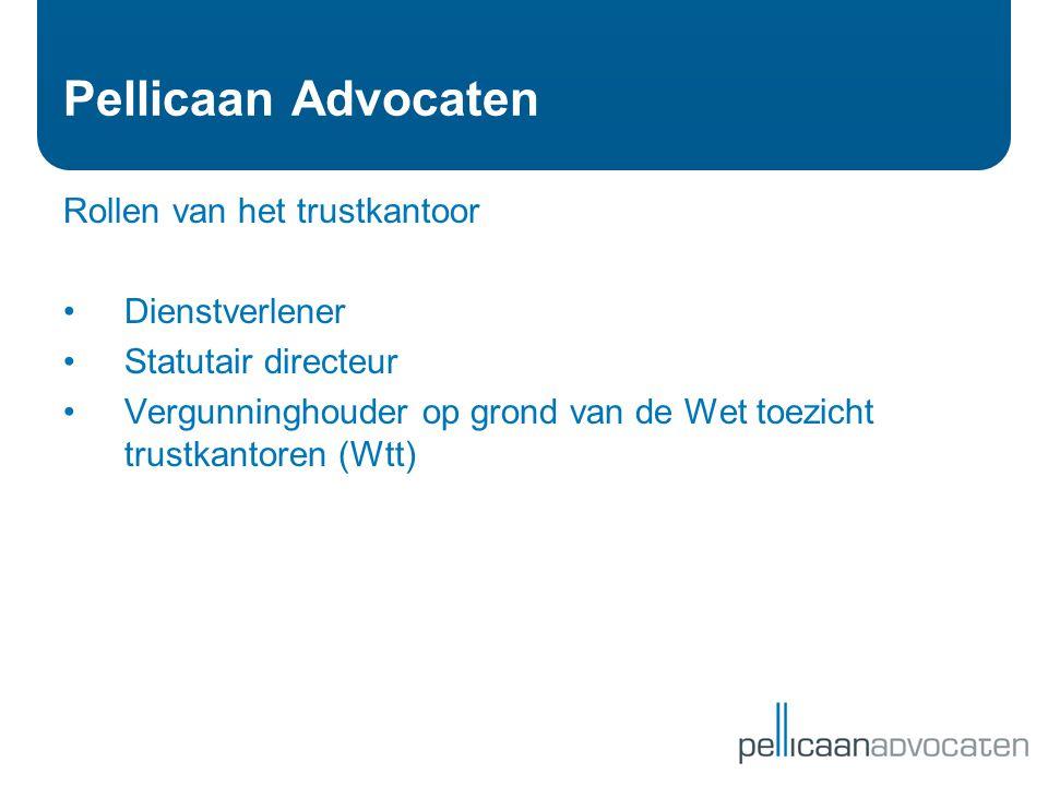 Pellicaan Advocaten Rollen van het trustkantoor Dienstverlener