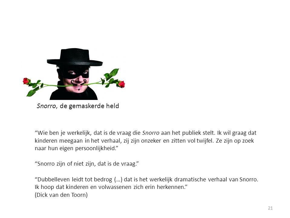 Snorro, de gemaskerde held