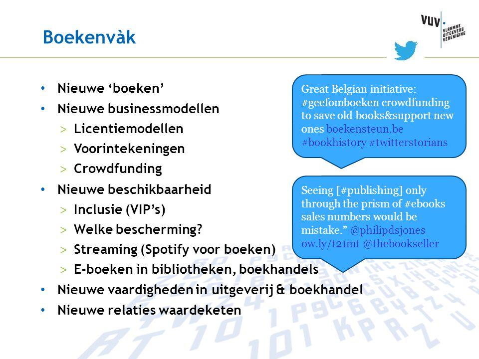 Boekenvàk Nieuwe 'boeken' Nieuwe businessmodellen Licentiemodellen