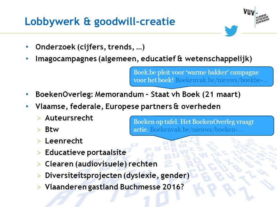 Lobbywerk & goodwill-creatie