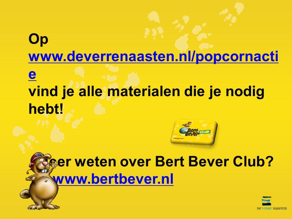 Op www.deverrenaasten.nl/popcornactie