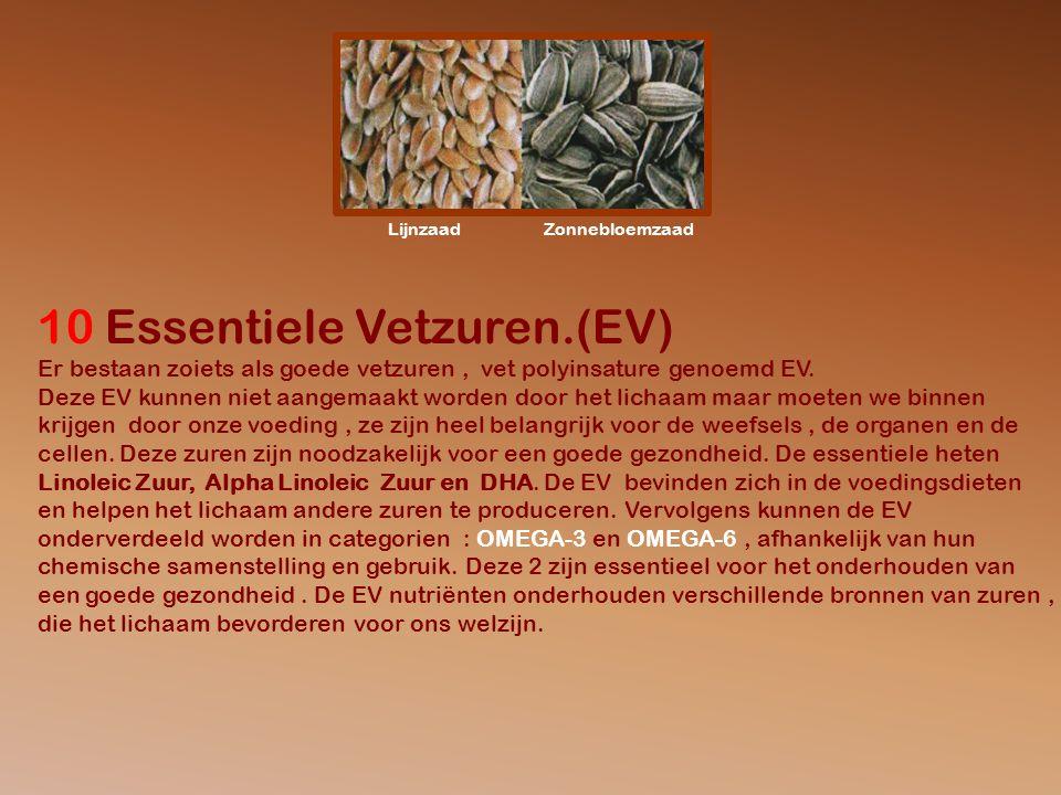 10 Essentiele Vetzuren.(EV)