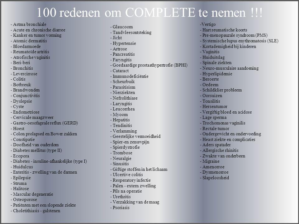 100 redenen om COMPLETE te nemen !!!