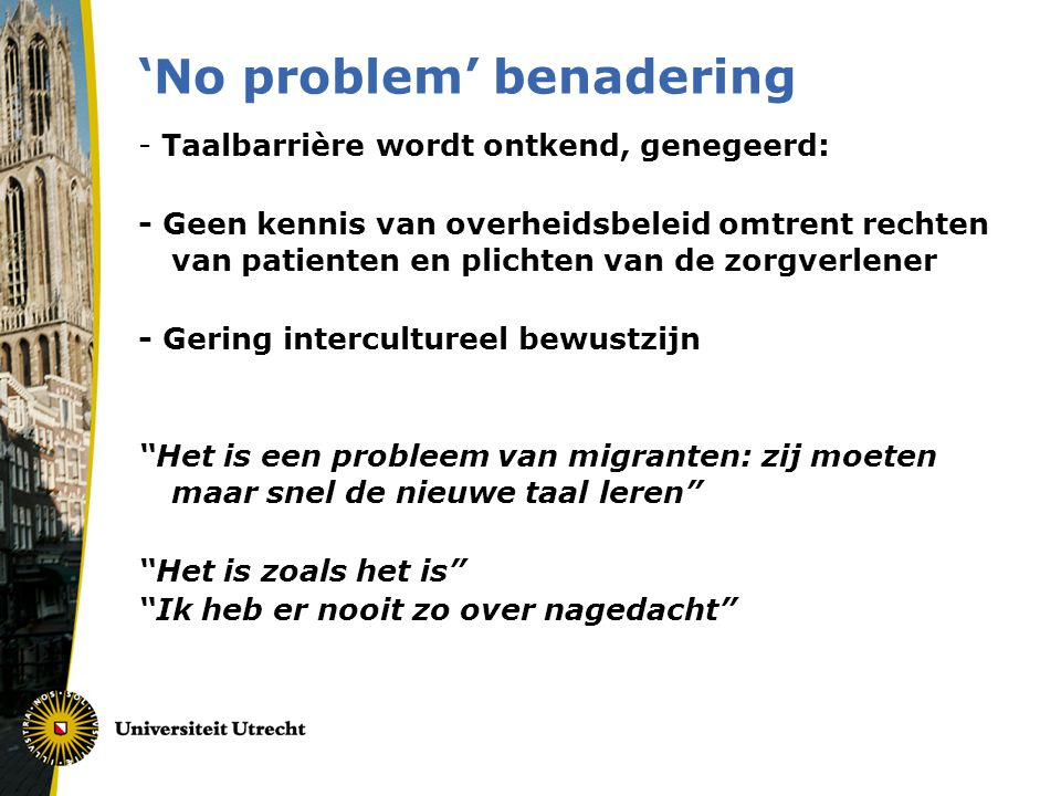 'No problem' benadering