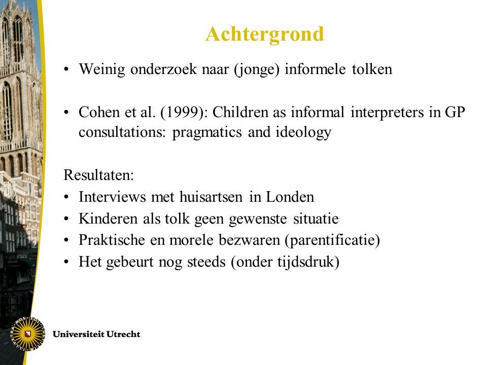 Achtergrond Weinig onderzoek naar (jonge) informele tolken