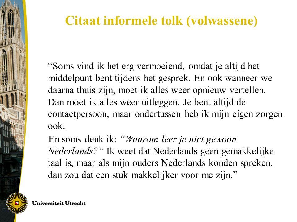 Citaat informele tolk (volwassene)