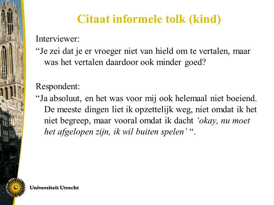 Citaat informele tolk (kind)