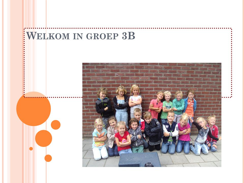 Welkom in groep 3B