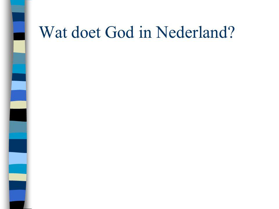 Wat doet God in Nederland