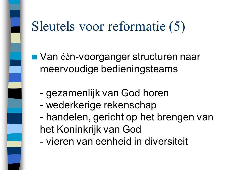 Sleutels voor reformatie (5)