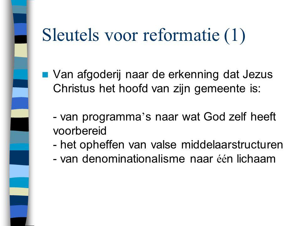Sleutels voor reformatie (1)