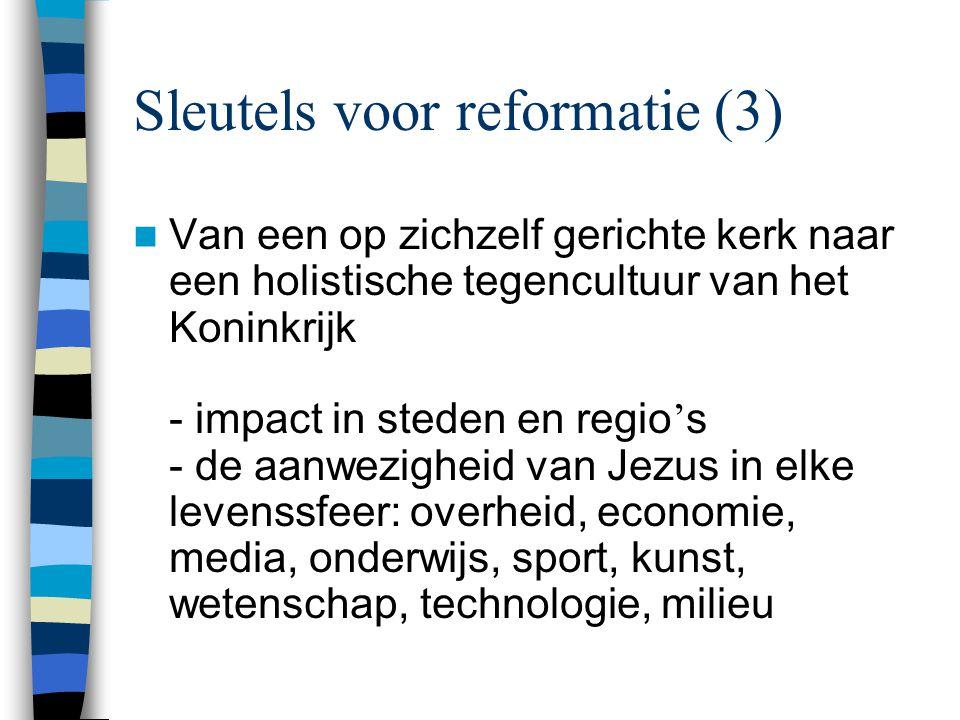 Sleutels voor reformatie (3)