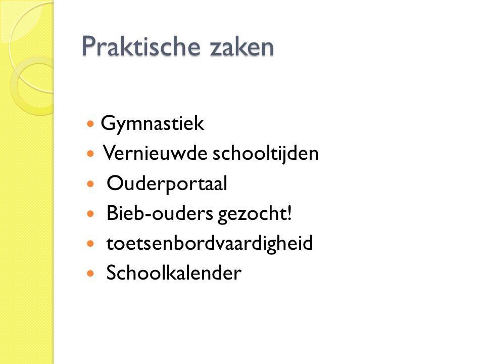 Praktische zaken Gymnastiek Vernieuwde schooltijden Ouderportaal