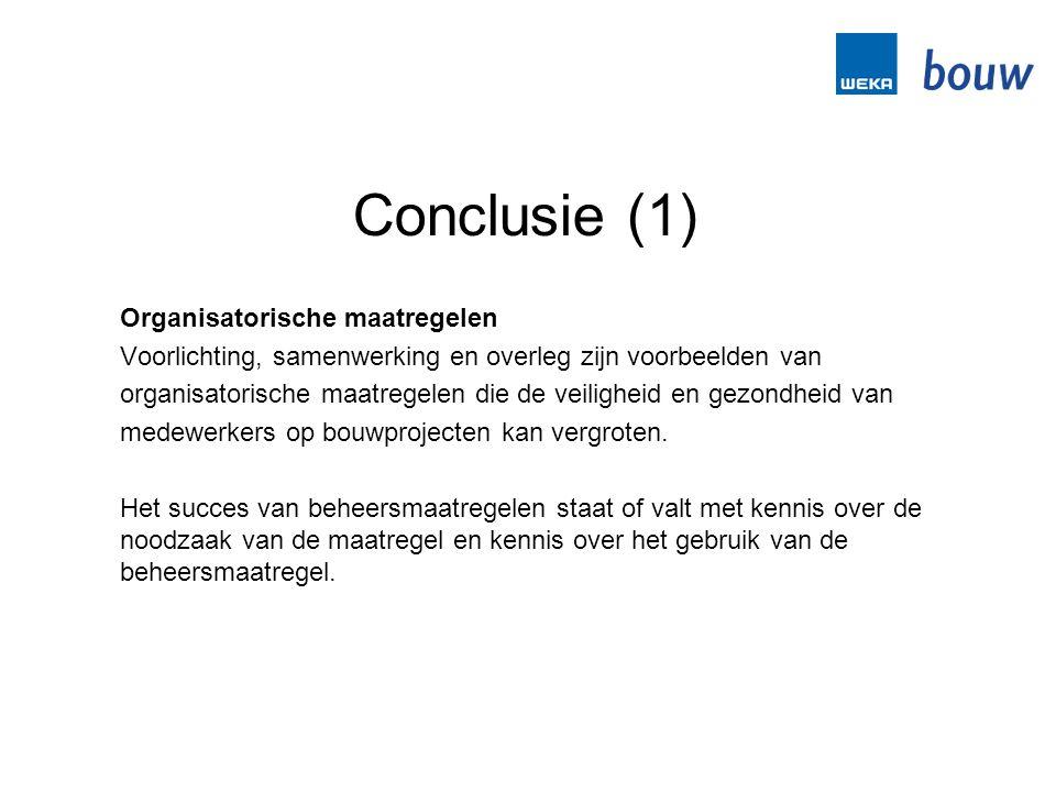 Conclusie (1) Organisatorische maatregelen