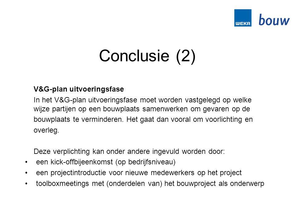 Conclusie (2) V&G-plan uitvoeringsfase