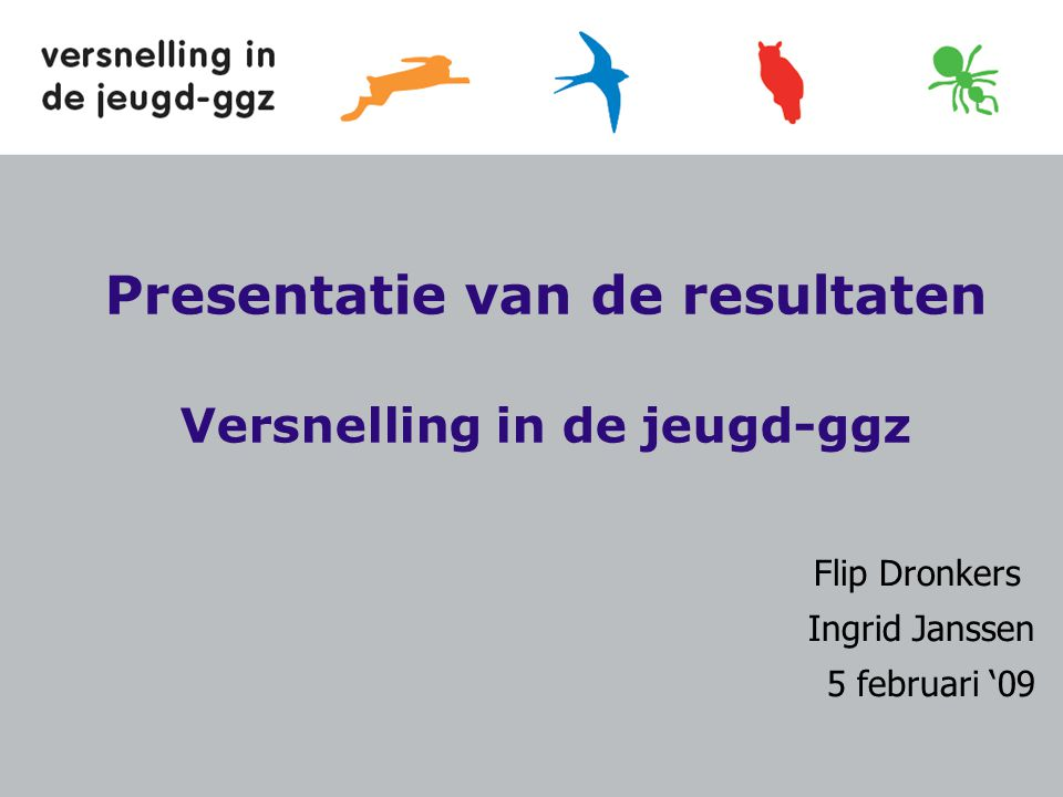 Presentatie van de resultaten Versnelling in de jeugd-ggz
