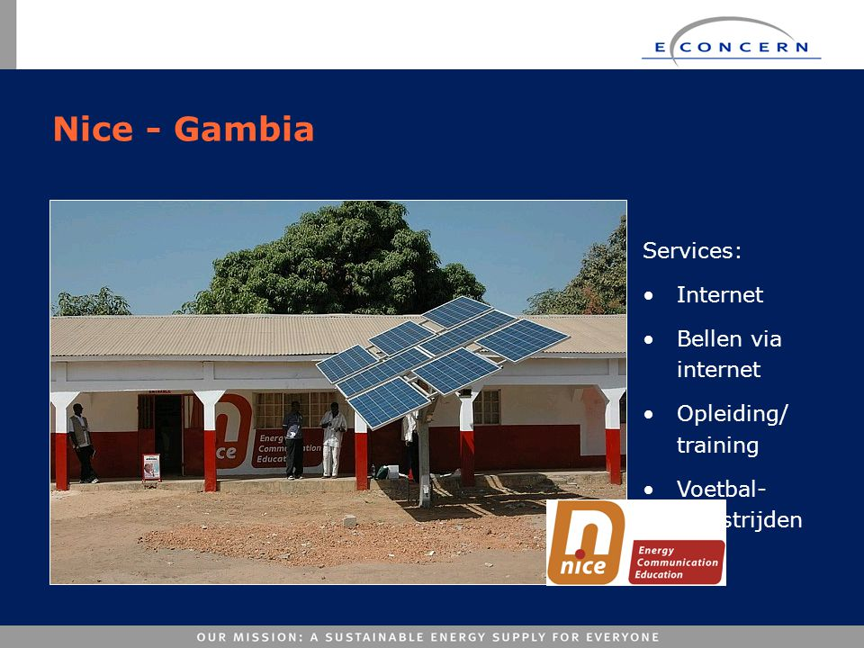 Nice - Gambia Services: Internet Bellen via internet
