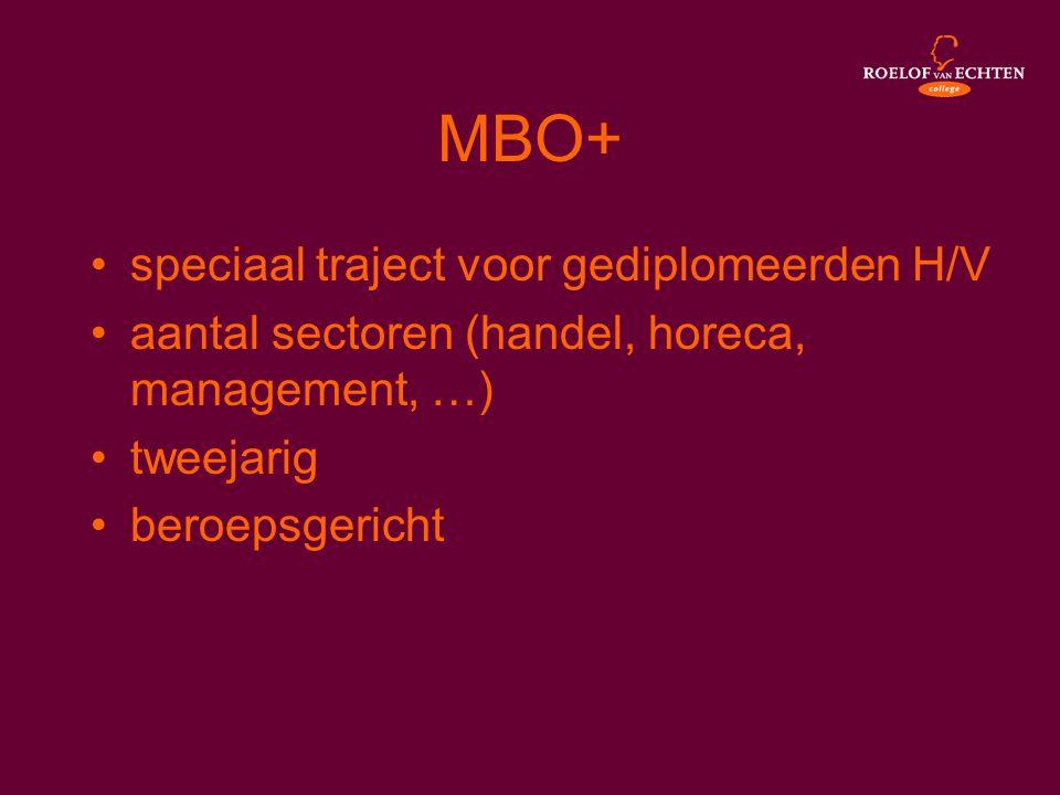 MBO+ speciaal traject voor gediplomeerden H/V