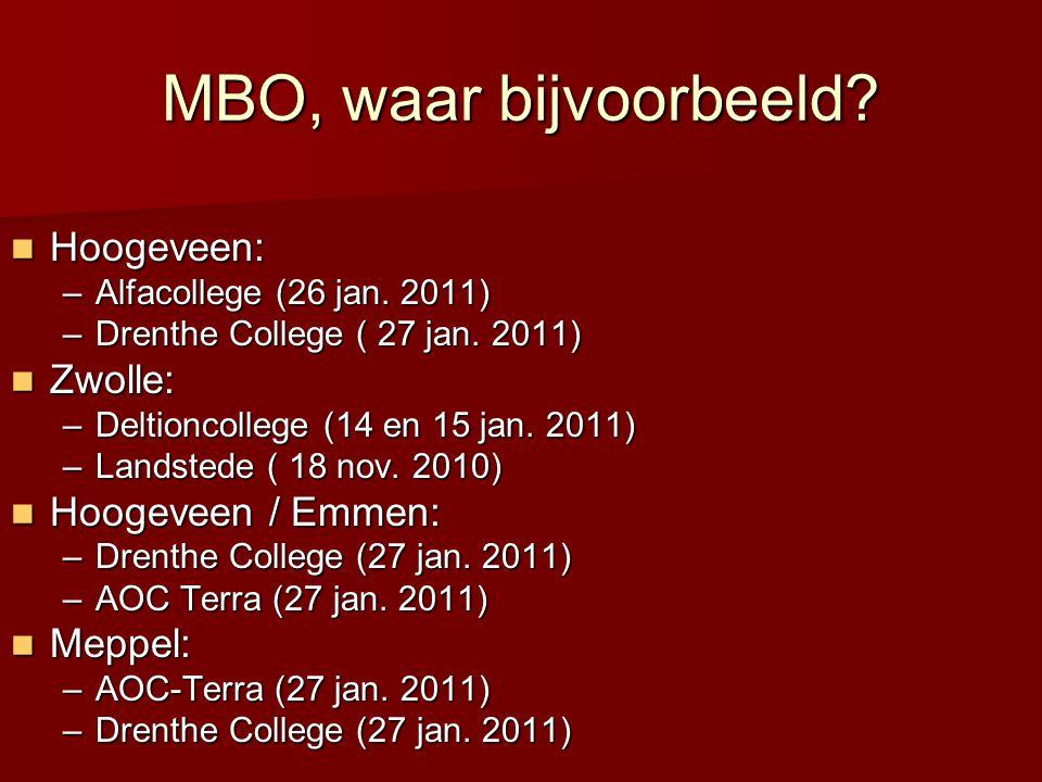 MBO, waar bijvoorbeeld Hoogeveen: Zwolle: Hoogeveen / Emmen: Meppel: