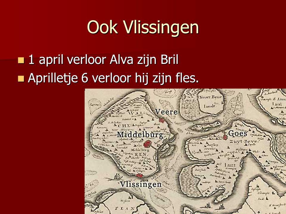 Ook Vlissingen 1 april verloor Alva zijn Bril