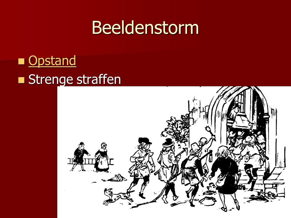 Beeldenstorm Opstand Strenge straffen