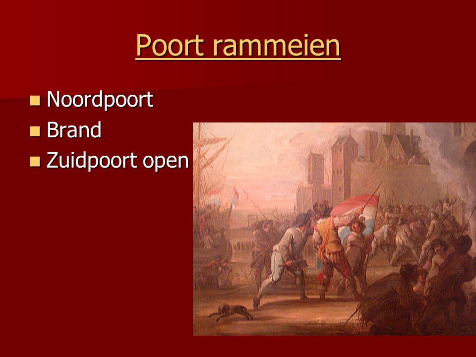 Poort rammeien Noordpoort Brand Zuidpoort open