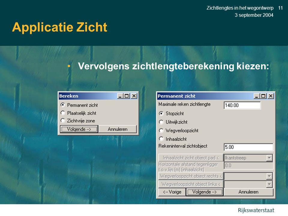 Applicatie Zicht Vervolgens zichtlengteberekening kiezen: