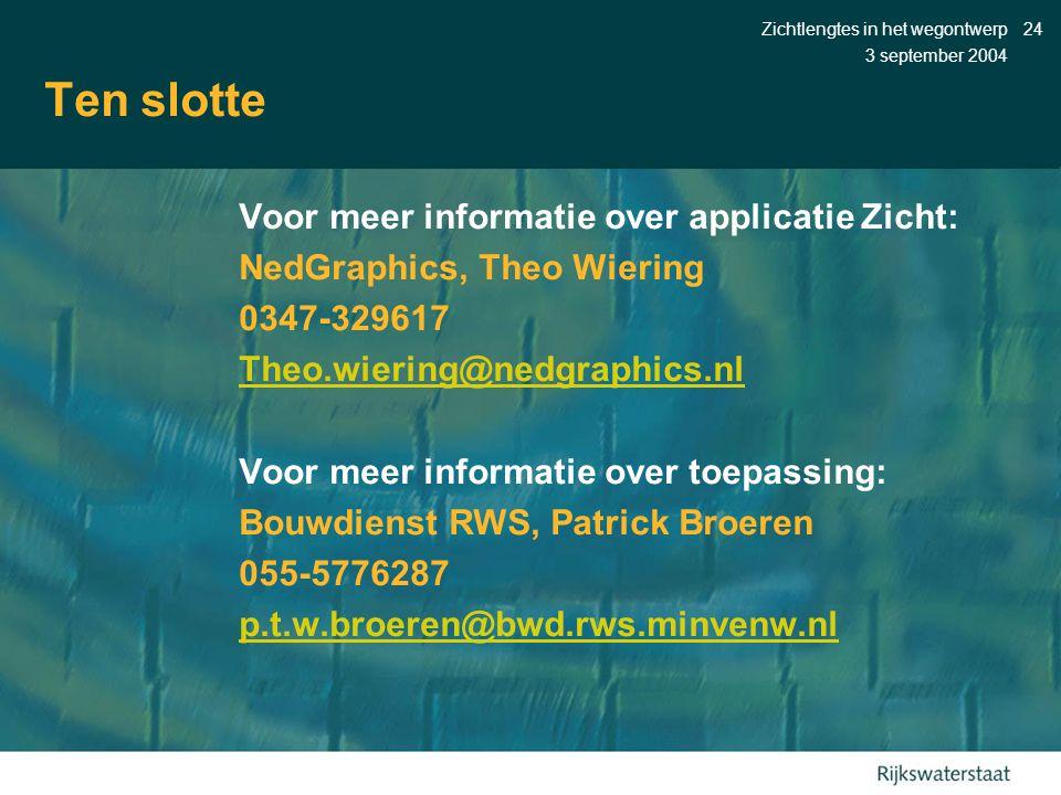 Ten slotte Voor meer informatie over applicatie Zicht: