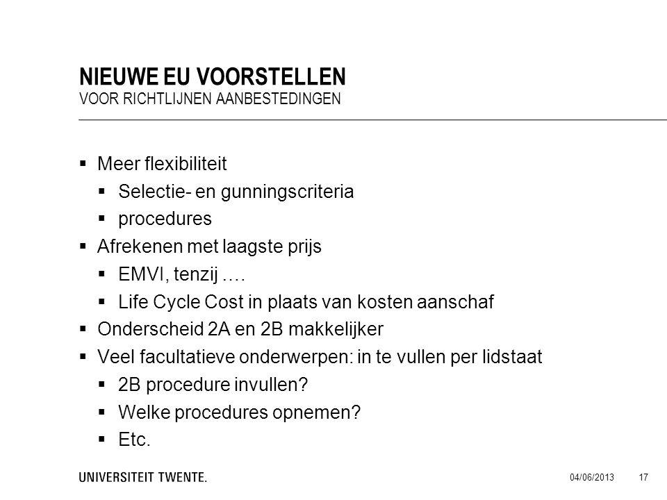 Nieuwe EU voorstellen Meer flexibiliteit Selectie- en gunningscriteria