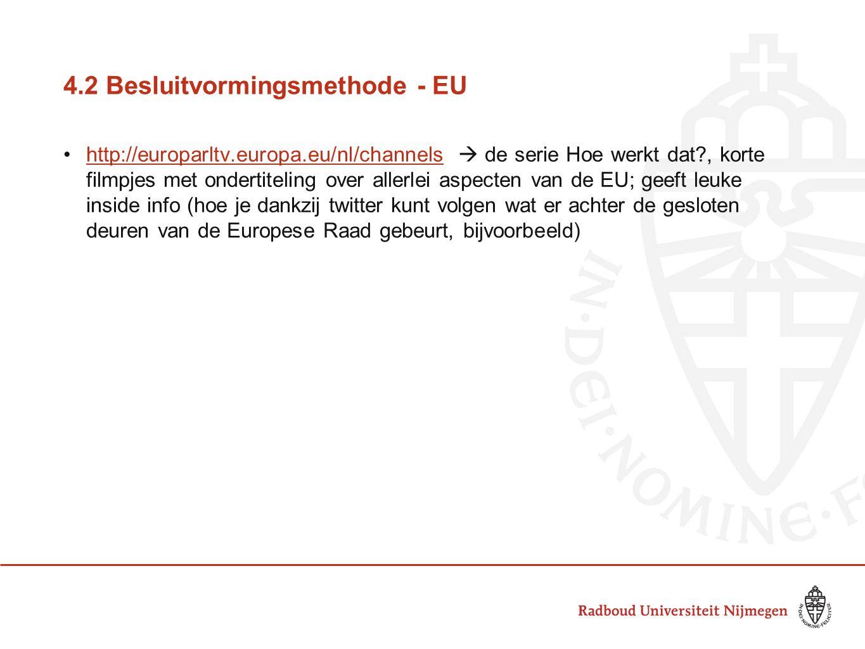 4.2 Besluitvormingsmethode - EU