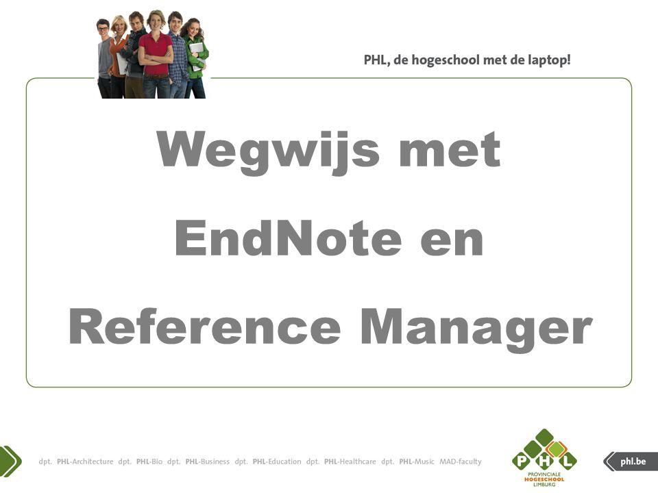 Wegwijs met EndNote en Reference Manager