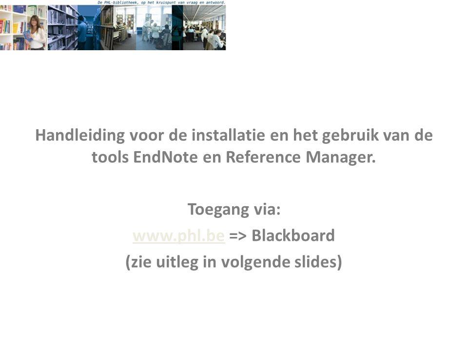 Handleiding voor de installatie en het gebruik van de tools EndNote en Reference Manager.