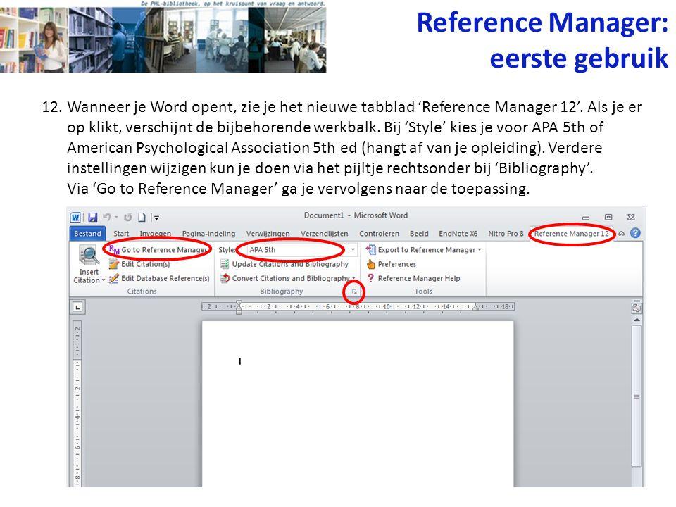Reference Manager: eerste gebruik