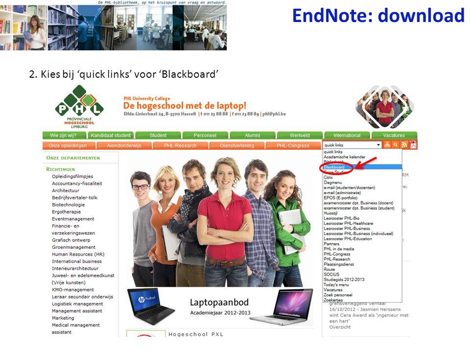 EndNote: download 2. Kies bij 'quick links' voor 'Blackboard'