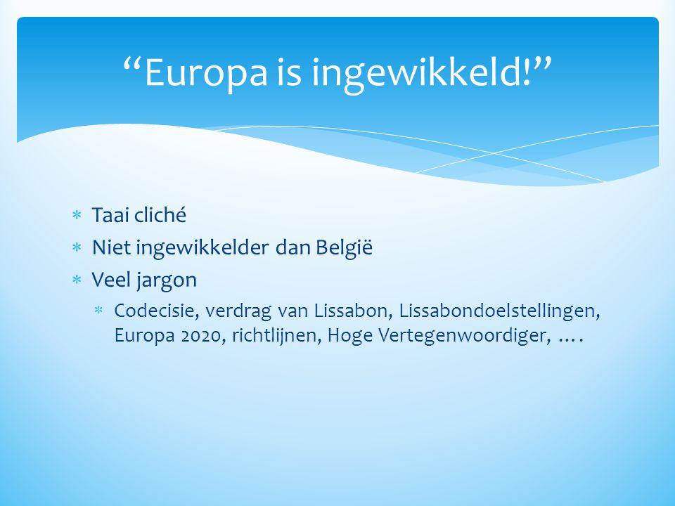 Europa is ingewikkeld!