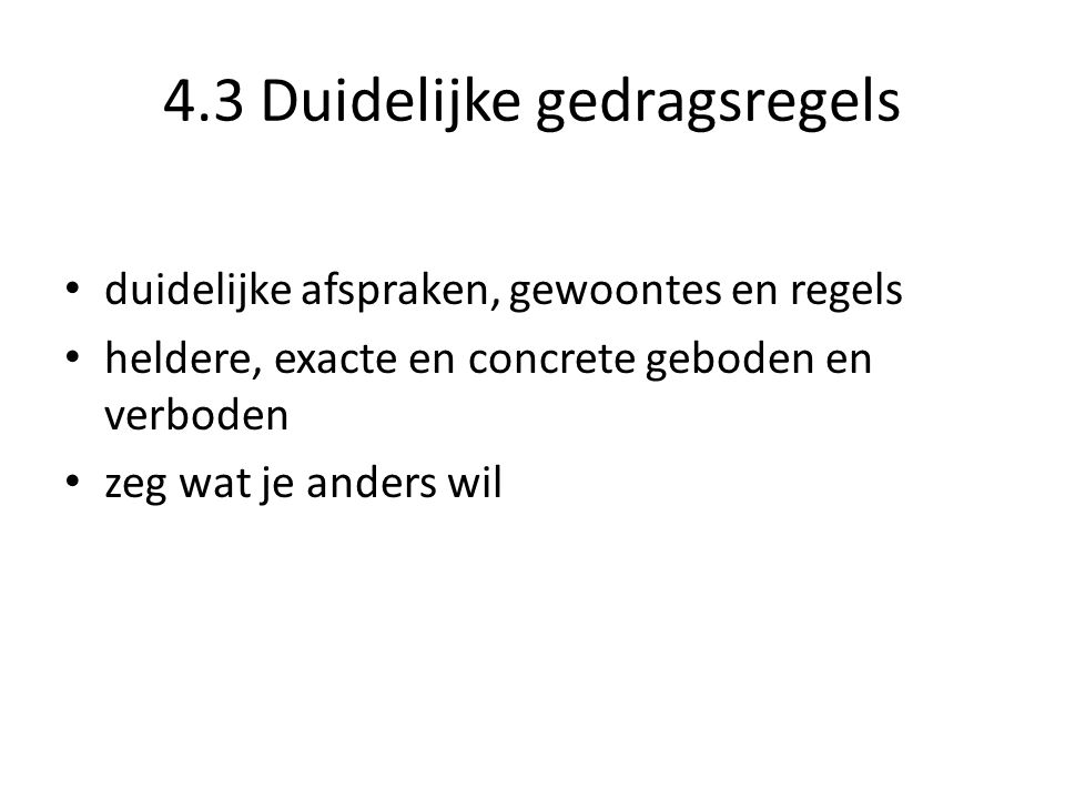 4.3 Duidelijke gedragsregels