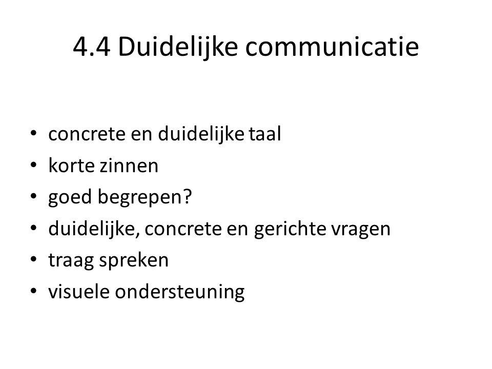 4.4 Duidelijke communicatie